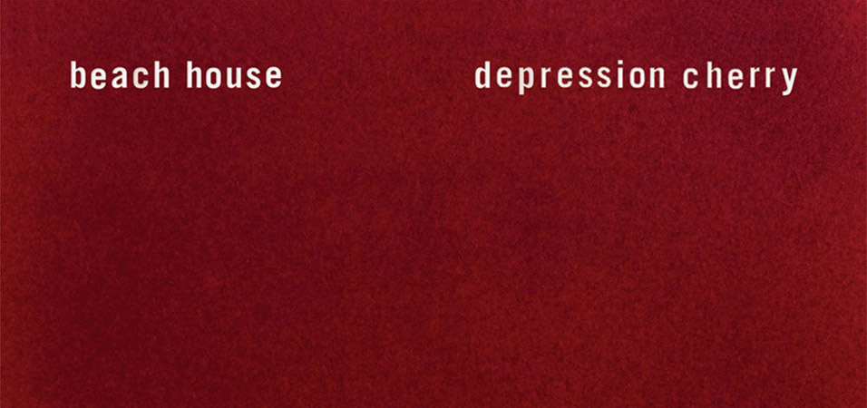 beach-house-depression-cherry-album-stream-review