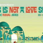 L'édition 2017 du This Is Not A Love Song Festival