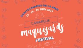 Le Maquisards Festival aux Saintes Maries de la Mer du 23 au 25 juin 2017