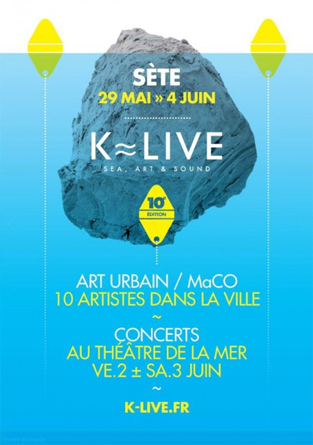 Tout le programme sur l'édition 2017 du K-Live à Sète