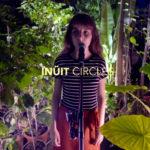 """Nouveau clip d'INÜIT : """"Circles"""""""