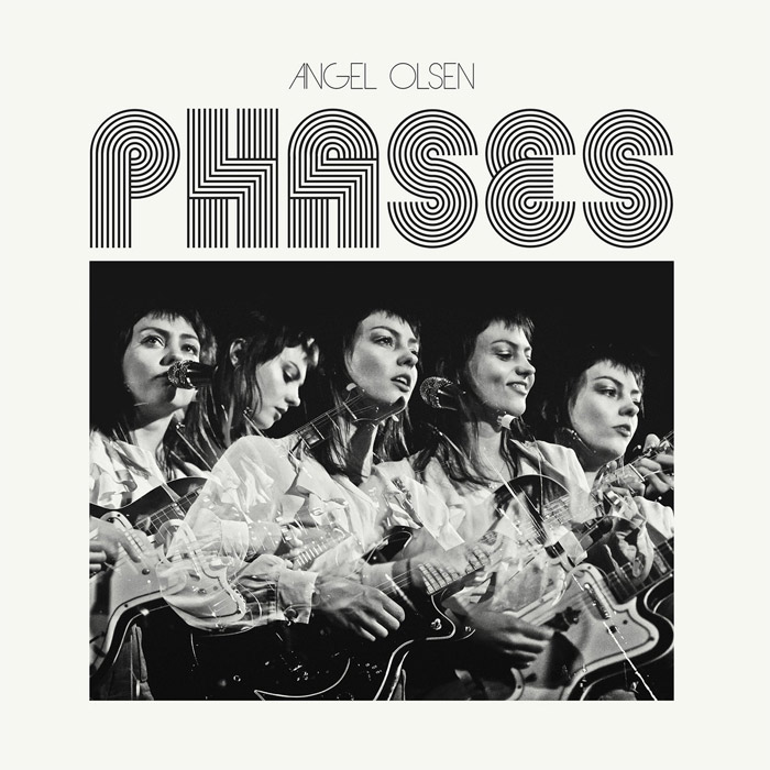 Phases d'Angel Olsen